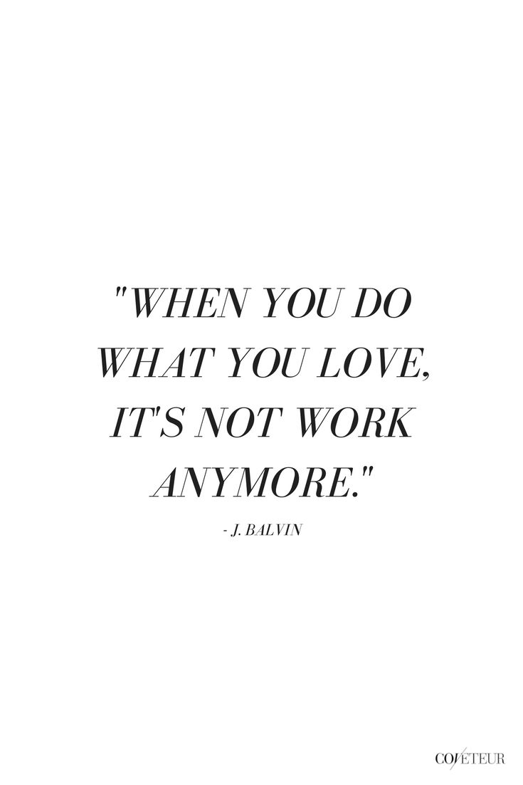 Do What You Love Quotes Inspirational Quotes about Work :