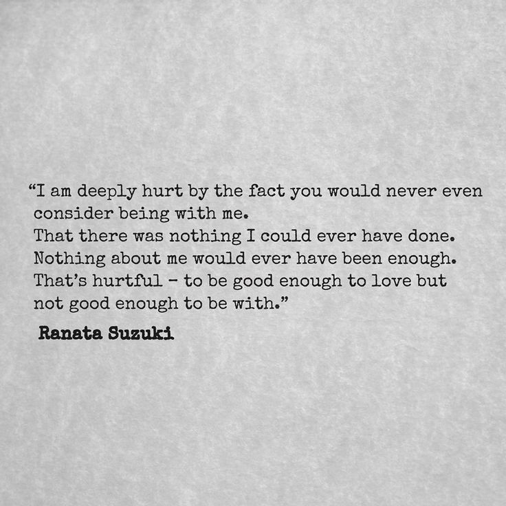 Missing Quotes I Am Deeply Hurt By The Fact You Would Never Even