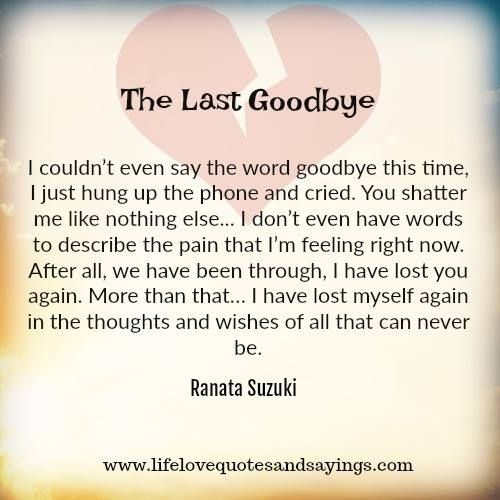 Missing Quotes I Couldnt Even Say The Word Goodbye This Time I