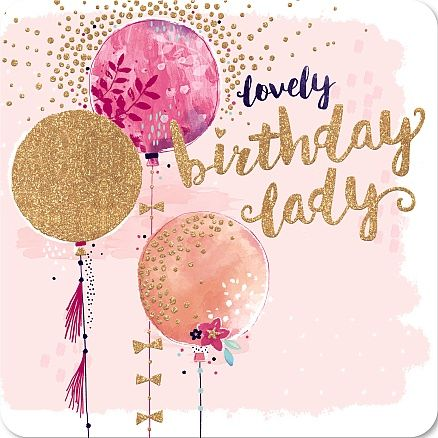 Birthday Quotes Birthday Lady Balloons Quotes Of The Day Your
