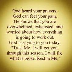 Inspirational Quotes About Work God Heard Your Prayers Life Quotes