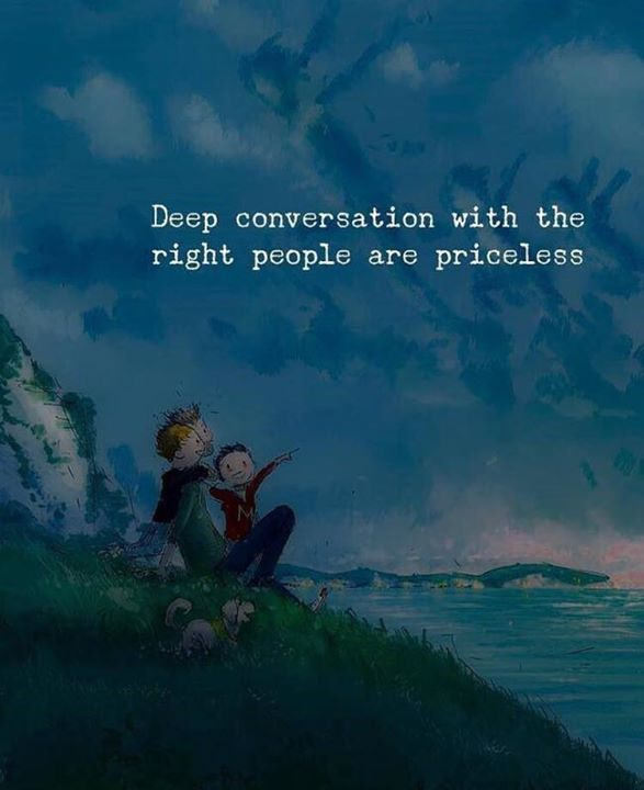 Best Positive Quotes Deep Conversation With The Right People