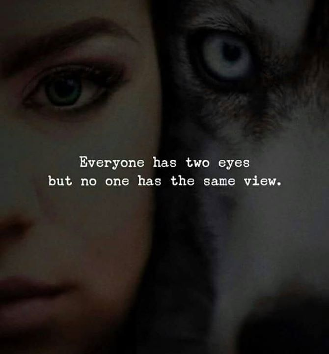 Best Positive Quotes Everyone Has Two Eyes Quotes Of The Day