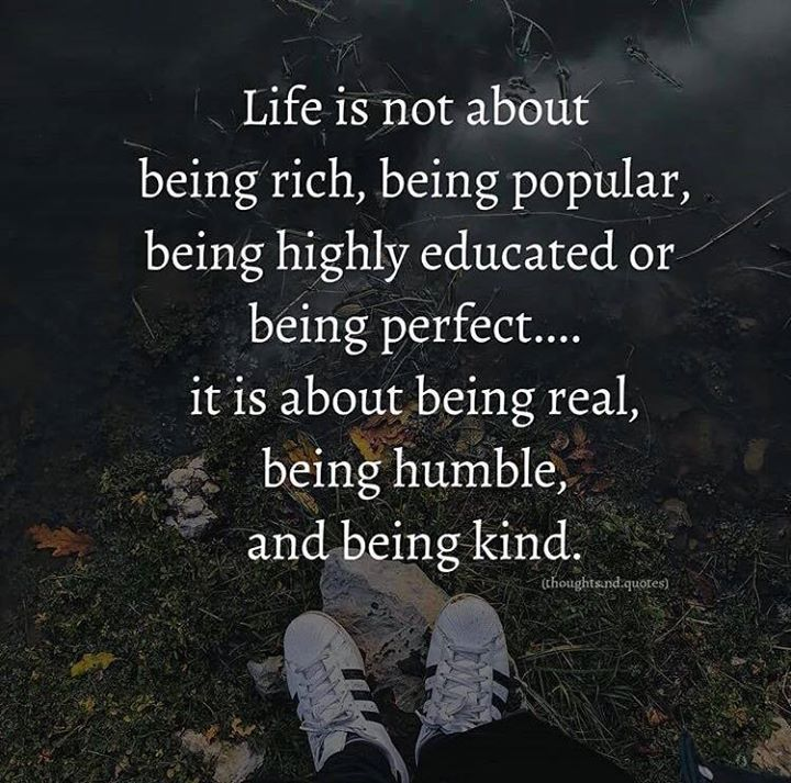 Best Positive Quotes Life Is Not About Being Rich Popular Or Unique Popular Quotes About Life
