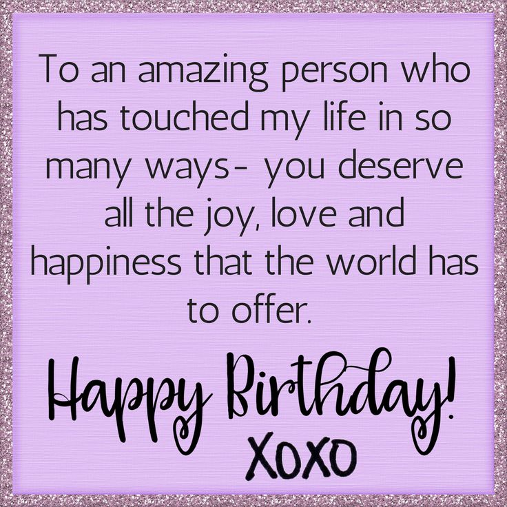 As The Quote Says Description Happybirthday Birthdaywishes Someonespecial