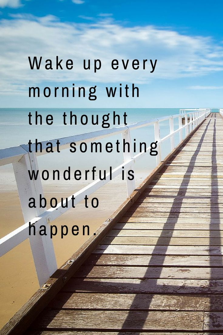 Inspirational Quotes About Strength Expect Something Wonderful To