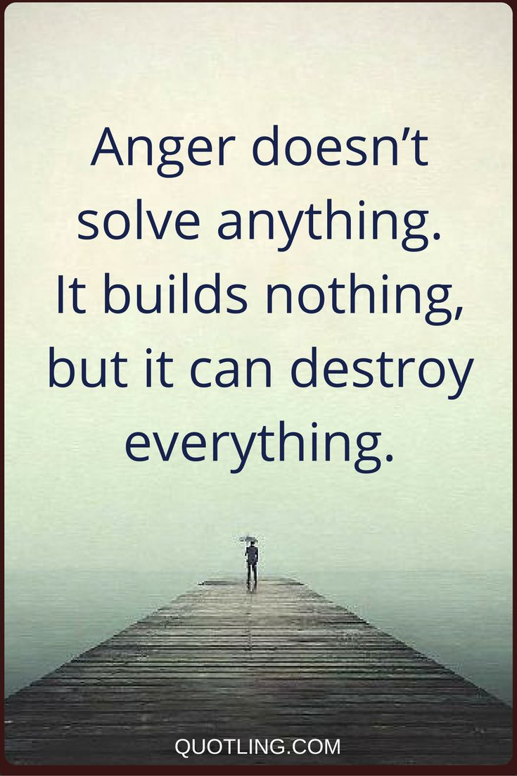 Inspirational Quotes About Strength Anger Quotes Anger Doesnt