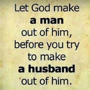Quotes About True Deliverance From A Boy To A Man To A Godly Husband