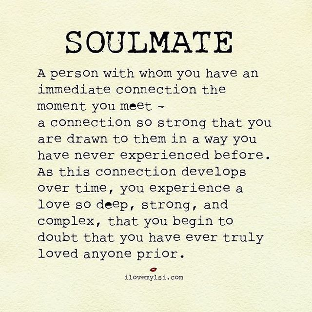 Soulmate Quotes Soulmate A Person With Whom You Have An