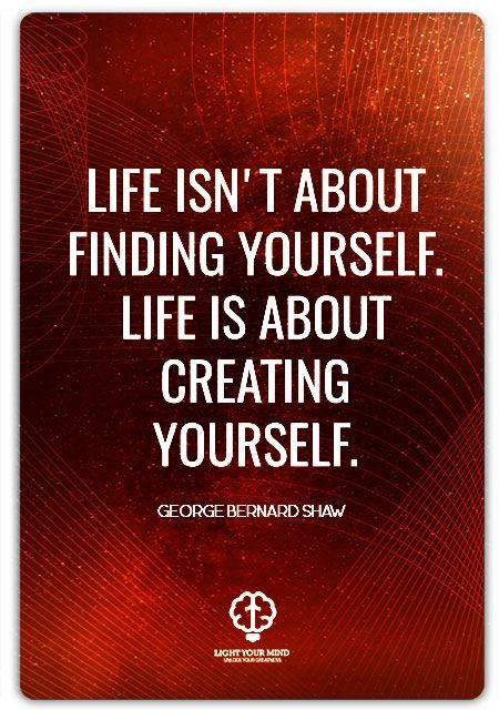 Inspirational Quotes About Work Life Isnt About Finding Yourself