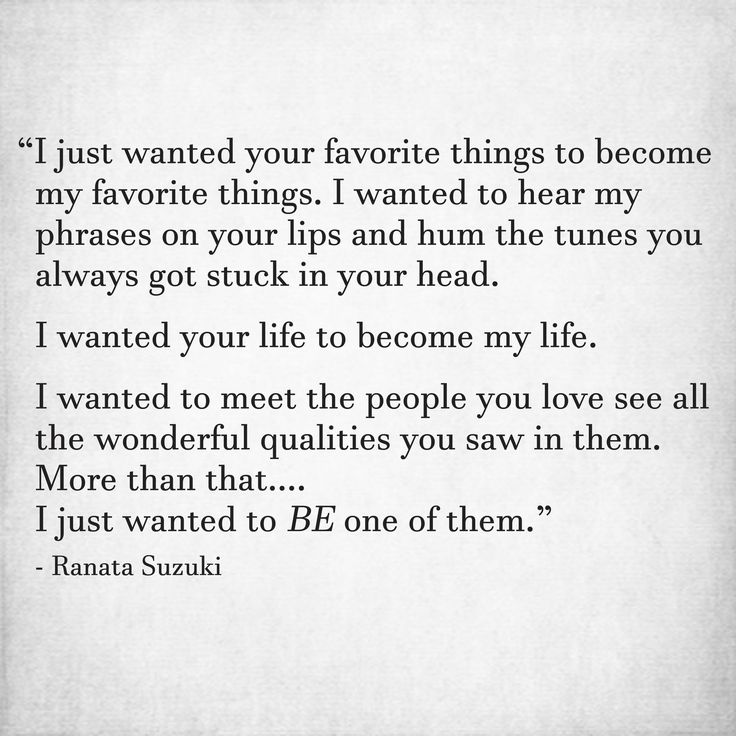 Missing Quotes I Just Wanted To Be One Of The People You Love