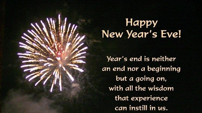 Years Eve As The Quote Says Description Happy New Year Quotes Of The Day Happy New Year 2019 Happy New Year Quotes And Pictures 2019