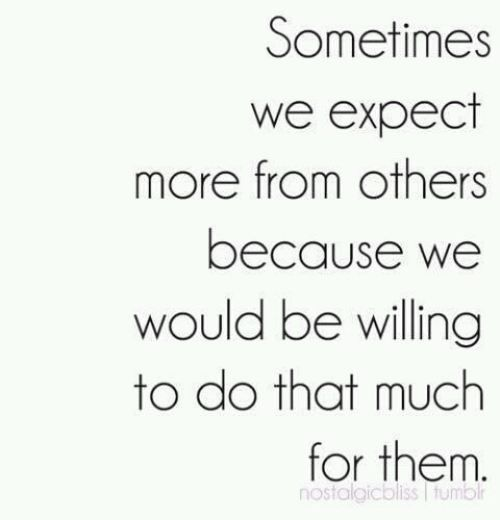 Success Quotes But Sadly Those Expectations Enable Us To Let