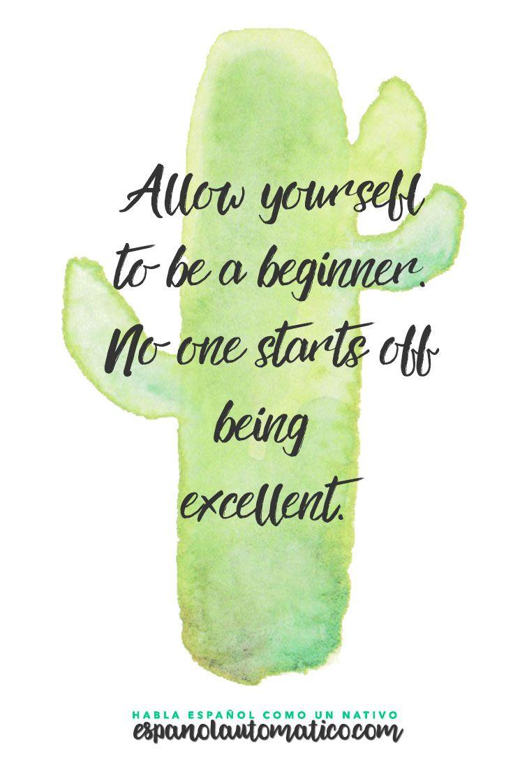 Inspirational Quotes About Strength Permítete Ser Un Principiante