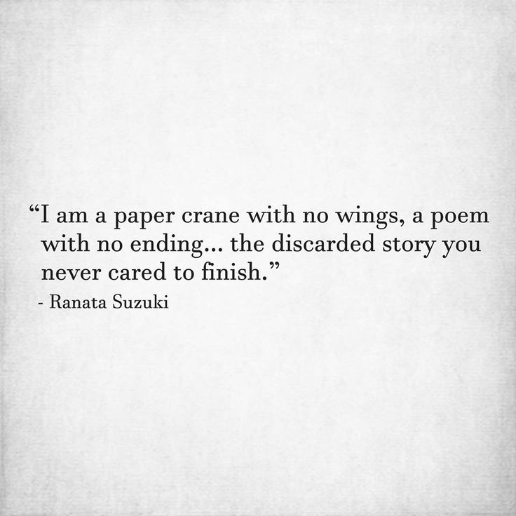 Missing Quotes I Am The Discarded Story You Never Cared To Finish