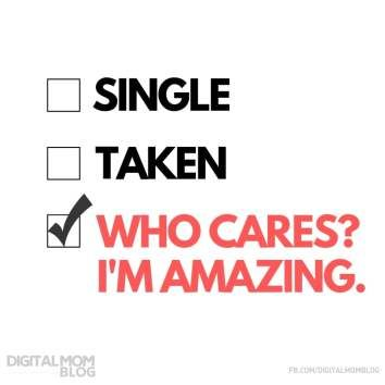 Valentines Day Quotes Single Taken Or Who Cares I Am Amazing