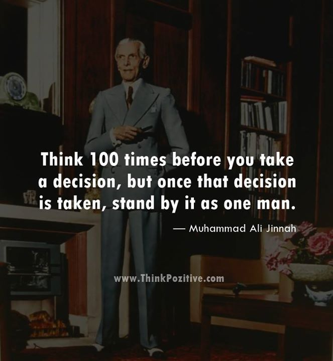 Best Positive Quotes Think 100 Times Before You Take A Decision